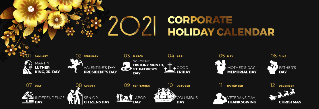 A list of Corporate Holidays for 2021